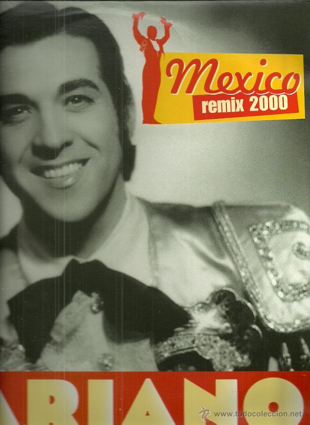 LUIS MARIANO MAXI-SINGLE SELLO EMI AÑO 2000 MEXICO REMIX 2000 EDITADO EN FRANCIA. (Música - Discos de Vinilo - Maxi Singles - Solistas Españoles de los 50 y 60)