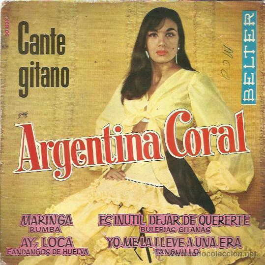 ARGENTINA CORAL EP BELTER 1962 MARINGA/ AY LOCA/ ES INUTIL DEJAR DE QUERERTE +1 TANGUILLO RUMBA (Música - Discos de Vinilo - EPs - Flamenco, Canción española y Cuplé)