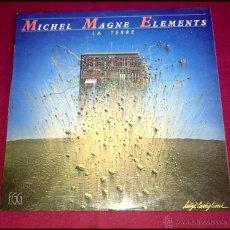 Discos de vinilo: MICHEL MAGNE ELEMENTS - LA TERRE - 1978 - EGG. Lote 49029380