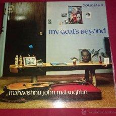 Discos de vinilo: MAHAVISHNU JOHN MCLAUGHLIN - MY GOAL'S BEYOND - CBS 1.974. Lote 49029736