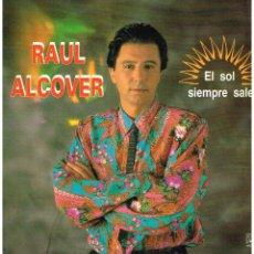 Discos de vinilo: RAUL ALCOVER - EL SOL SIEMPRE SALE - LP 1991. Lote 49030557