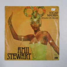 Discos de vinilo: AMII STEWART. / TOCAR MADERA - KNOCK ON WOOD. / WHEN YOU ARE BEATUFIL. TDKDS3. Lote 49038490