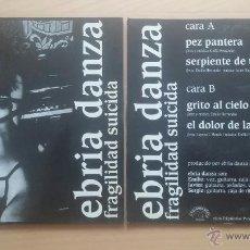 Discos de vinilo: EBRIA DANZA FRAGILIDAD SUICIDA EP. Lote 147842633