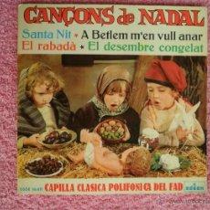 Discos de vinilo: CAPILLA CLASICA POLIFONICA DEL FAD 1964 ODEON 16611 SANTA NIT SE FORMA UN BELEN AL ABRIR. Lote 49055702