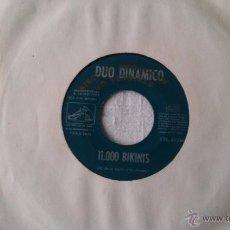 Discos de vinilo: DÚO DINÁMICO- 11.000 BIKINIS / NO JUEGUES CON EL AMOR - SINGLE PROMO ¡¡¡RARISIMO!!!. Lote 49057863