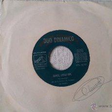 Discos de vinilo: DÚO DINÁMICO- DANCE, LITTLE GIRL / (DARLING, DARLING) TAKE ME BACK - SINGLE PROMO ¡¡¡RARISIMO!!!. Lote 49058229