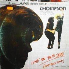 Discos de vinilo: THOMPSON TWINS.LOVE ON YOUR SIDE.. Lote 55784011