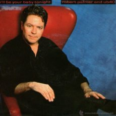 Discos de vinilo: ROBERT PALMER AND UB 40 - SINGLE VINILO - I'LL BE YOUR BABY TONIGHT (BOB DYLAN COVER) + 1 - EMI 1990. Lote 49077901