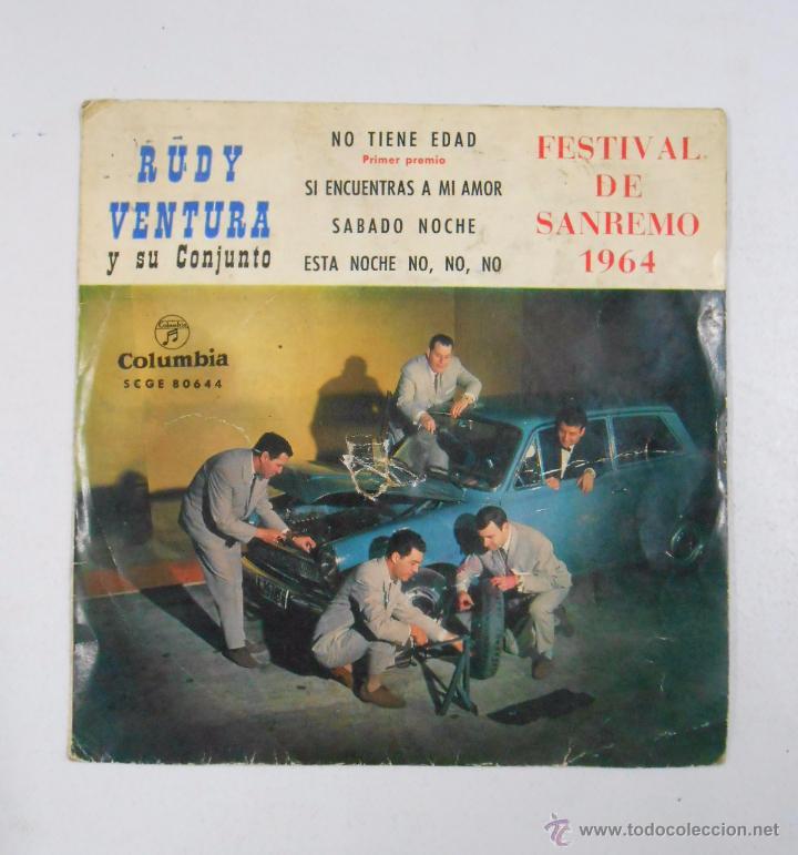 RUDY VENTURA Y SU CONJUNTO. NO TIENE EDAD, SABADO NOCHE... FESTIVAL DE SAN REMO 1964. TDKDS3 (Música - Discos de Vinilo - Maxi Singles - Otros Festivales de la Canción)