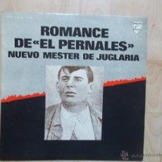 Discos de vinilo: NUEVO MESTER DE JUGLARIA - ROMANCE DE ``EL PERNALES´´ PHILIPS 1975 CON ENCARTES. Lote 49091444
