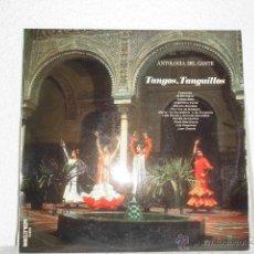 Discos de vinilo: ANTOLOGIA DEL CANTE-LP TANGOS TANGUILLOS-FOSFORITO ADELFA SOTO LOLA FLORES PERLITA DE HUELVA. Lote 49092416