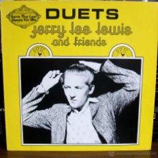 Discos de vinilo: JERRY LEE LEWIS AND FRIENDS: DUETS (SUN). Lote 49094706