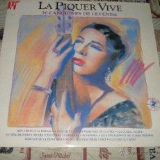 Discos de vinilo: LA PIQUER VIVE - 26 CANCIONES DE LEYENDA. Lote 49102363