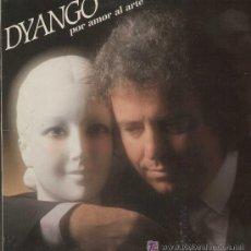 Discos de vinilo: LP DYANGO POR AMOR AL ARTE - CON ENCARTE .VINILO COMO NUEVO. Lote 49105495