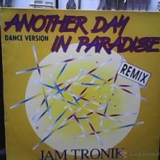 Discos de vinilo: JAM TRONIK	ANOTHER DAY IN PARADAISE. Lote 49108450