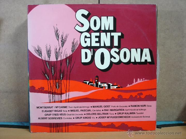 ELISABET BIGAS / DOLORS BELTRAN / GRUP KALIMBA I MÉS - SOM GENT D'OSONA -VICTORIA V-1010 - 1977 (Música - Discos - LP Vinilo - Country y Folk)