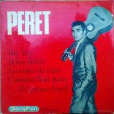 Discos de vinilo: PERET. VOY VOY/ BELEN BELEN/ LA COPA DE VINO/ CUMACO SAN JUAN. DISCOPHON, ESP. 1965 EP. Lote 49120394
