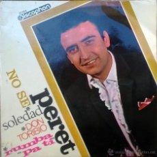Discos de vinilo: PERET. NO SE/ RUMBA PA TI/ DON TORIBIO/ SOLEDAD. DISCOPHON, ESP. 1966 EP. Lote 49120451