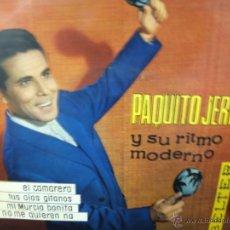 Discos de vinilo: PAQUITO JEREZ Y SU RITMO MODERNO. AÑOS 60-EP. Lote 49131190