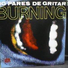 Discos de vinilo: BURNING NO PARES. Lote 49131415