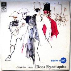 Discos de vinilo: AMADEO VIVES - DOÑA FRANCISQUITA - LP 1967 EMI REGAL BPY. Lote 49135763