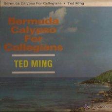Discos de vinilo: LP-TED MING BERMUDA CALYPSO FOR THE COLLEGIANS-PARLOPHONE 1229-UK 1963. Lote 49139027