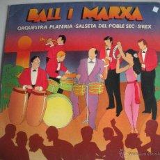 Discos de vinilo: MAGNIFICO LP DE - BALL I MARXA -. Lote 49140995