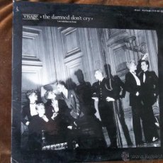 Discos de vinilo: VISAGE THE DAMNED DON´T CRY. Lote 49143081