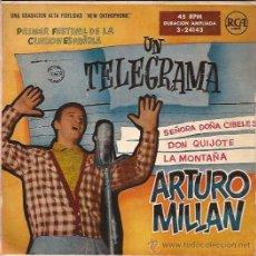 Discos de vinilo: EP-ARTURO MILLAN UN TELEGRAMA-RCA 24143-FESTIVAL DE LA CANCION ESPAÑOLA-195???. Lote 49150414