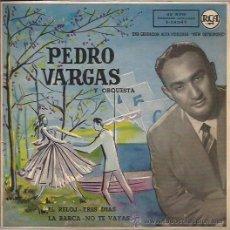 Discos de vinilo: EP-PEDRO VARGAS EL RELOJ-RCA 24047-SPAIN 195???. Lote 49150445