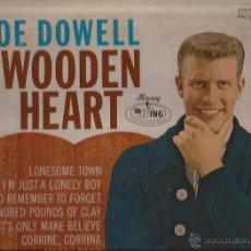 Discos de vinilo: LP-JOE DOWELL WOODEN HEART-MERCURY WING 16328-USA 196???. Lote 49161631
