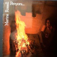 Discos de vinilo: MARINA ROSSELL - PENYORA... (CBS, 1978) LP. Lote 49163887