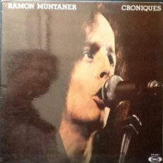 Discos de vinilo: RAMON MUNTANER - CRÒNIQUES (MOVIEPLAY, 1977) LP. Lote 49164390