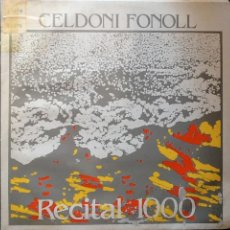 Disques de vinyle: CELDONI FONOLL - RECITAL 1000 (PROMOS, 1984) 2LP. Lote 49164811