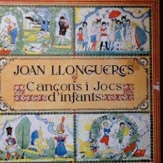 Discos de vinilo: JOAN LLONGUERES / COR ALBADA - CANÇONS I JOCS D'INFANTS (EDIGSA, 1980) 2LP. Lote 49165742