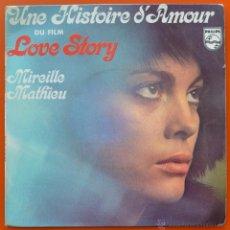 Discos de vinilo: MIREILLE MATHIEU - LOVE STORY - UNE HISTOIRE D'AMOUR - PHILIPS. Lote 49166164