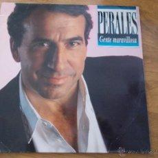 Disques de vinyle: JOSE LUIS PERALES. GENTE MARAVILLOSA.. Lote 49167454