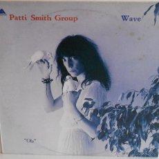 Discos de vinilo - PATTI SMITH GROUP - WAVE (ESPAÑA-1979) - 49172167