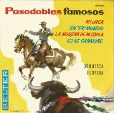 Discos de vinilo: ORQUESTA FLORIDA (PASODOBLES FAMOSOS)-MI JACA + EN ER MUNDO + LA MORENA DE MI COPLA + ISLAS CANARIAS. Lote 49176846