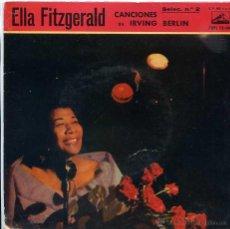 Disques de vinyle: ELLA FITZGERALD / CANCIONES DE IRVING BERLIN Nº 2 (EP 1960). Lote 49178141