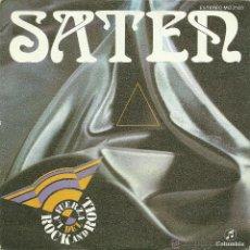 Discos de vinilo: SATEN -LA FUERZA DEL ROCK AND ROLL- SINGLES VINILO ENVIO GRATUITO. Lote 49182148