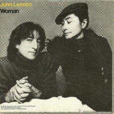 Discos de vinilo: JOHN LENNON + YOKO ONO -WOMAN- SINGLE VINILO ENVIO GRATUITO. Lote 49182281