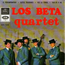 "Discos de vinilo: LOS BETA QUARTET - EP-SINGLE VINILO 7"" - EDITADO EN ESPAÑA - EL POROMPOMPERO + 3 - EMI-REGAL 1965. Lote 49184915"