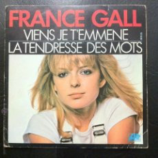 Discos de vinilo: SINGLE FRANCE GALL - VIENS JE T'EMMENE.. Lote 49185745