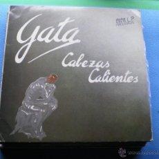 Discos de vinilo: GATA - CABEZAS CALIENTES - MINILP 1985 CON ENCARTES. Lote 49185793