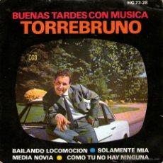 Discos de vinilo: TORREBRUNO - EP SINGLE VINILO 7'' - EDITADO EN ESPAÑA - BAILANDO LOCOMOCION + 3 - HISPAVOX 1963. Lote 49185930