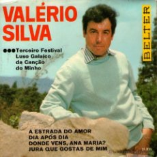 Discos de vinilo: VALERIO SILVA - EP SINGLE VINILO 7'' - EDITADO EN ESPAÑA - A ESTRADA DO AMOR + 3 - BELTER - AÑO 1967. Lote 49186424
