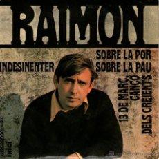 """Discos de vinilo: RAIMON - EP SINGLE VINILO 7"""" - SOBRE LA PAU + 3 - DISCOPHON 1968. Lote 49186635"""
