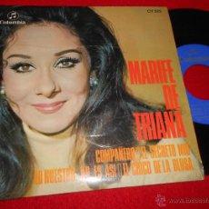 Discos de vinilo: MARIFE DE TRIANA COMPAÑERO/EL SECRETO MIO/EL CHICO DE LA BLUSA/LO NUESTRO..NO ES ASI EP 1969 COLUMBI. Lote 49192466