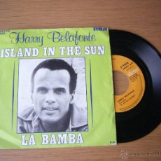Discos de vinilo: HARRY BELAFONTE ISLAND IN THE SUN SINGLE LA BAMBA MAKEBA NANA LORD LAINE JIM COMO DEAN. Lote 49193972